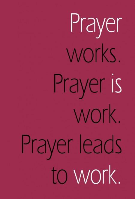 Prayer Works | Loving Life at Home