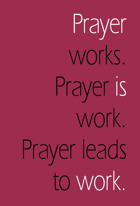 Prayer Works | Loving Life at Home