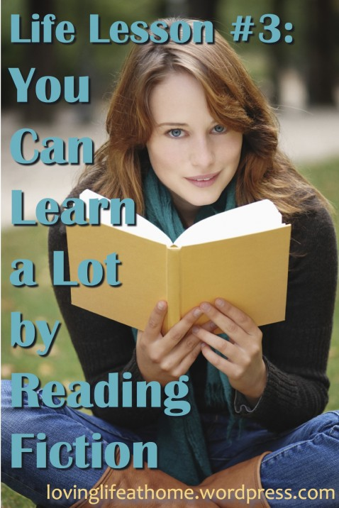 Life Lesson #3: You Can Learn a Lot by Reading Fiction