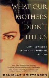 Books on Feminism: What Our Mothers Didn't Tell Us