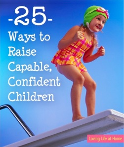 25 Ways to Raise Confident, Capable Children