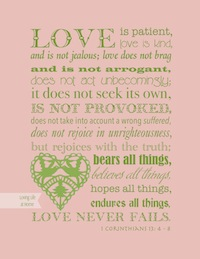 1 Corinthians 13 (Pink and Green)