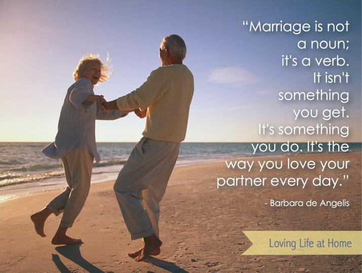"""'Marriage isn't a noun; it's a verb..."""""""