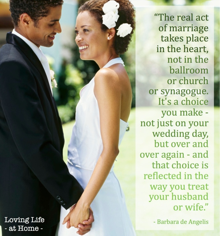 The real act of marriage takes place in the heart....