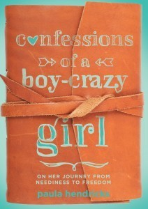 Confessions of a Boy-Crazy Girl by Paula Hendricks