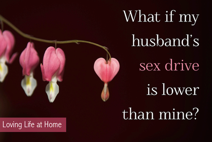 What if my husband's sex drive is lower than mine? Q&A from Loving Life at Home....